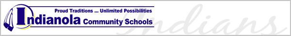 Proud Traditions... Unlimited Possibilities - Indianola Community Schools